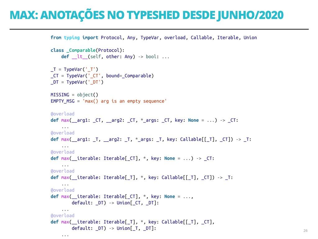 MAX: ANOTAÇÕES NO TYPESHED DESDE JUNHO/2020 26