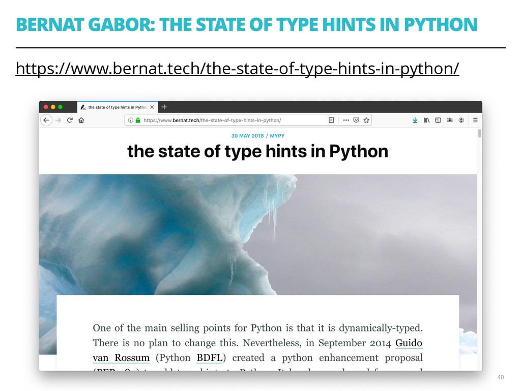 BERNAT GABOR: THE STATE OF TYPE HINTS IN PYTHON...