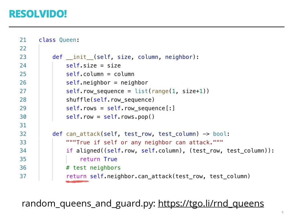 RESOLVIDO! random_queens_and_guard.py: https://...