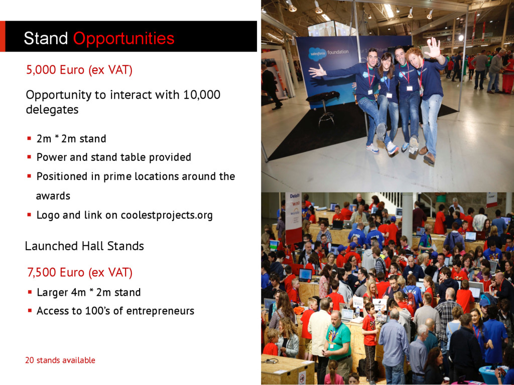 Stand Opportunities 19 20 stands available 5,00...