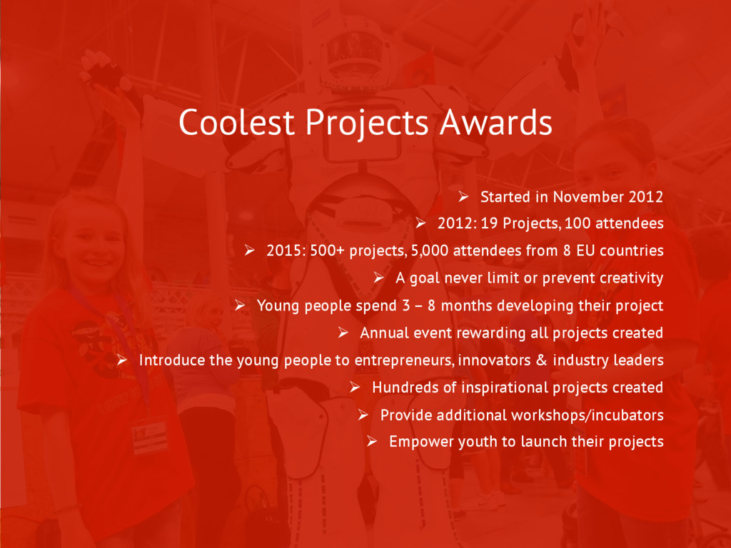 Coolest Projects Awards Ø  Started in November...