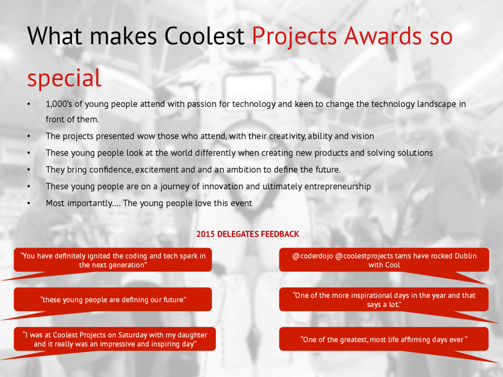 What makes Coolest Projects Awards so special •...