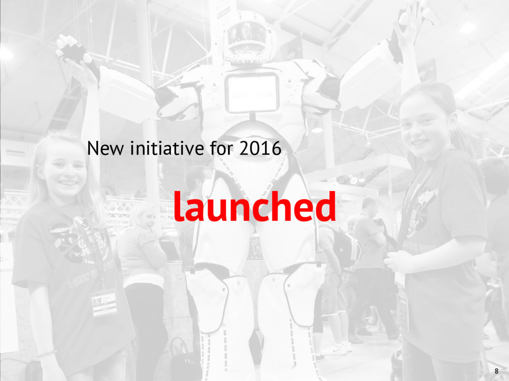 8 New initiative for 2016 launched