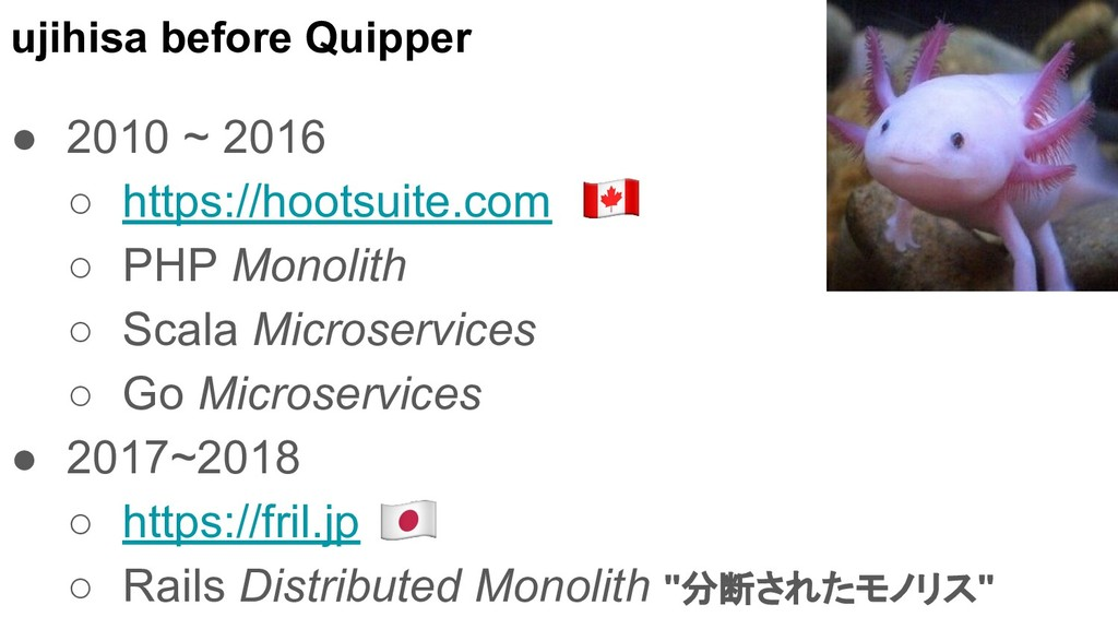 ujihisa before Quipper ● 2010 ~ 2016 ○ https://...