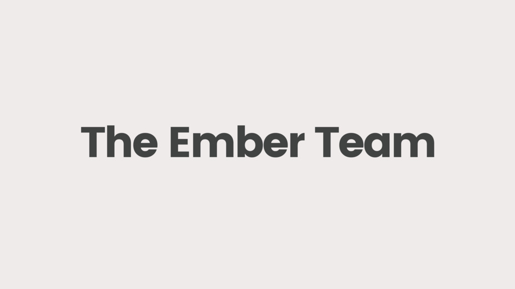 The Ember Team