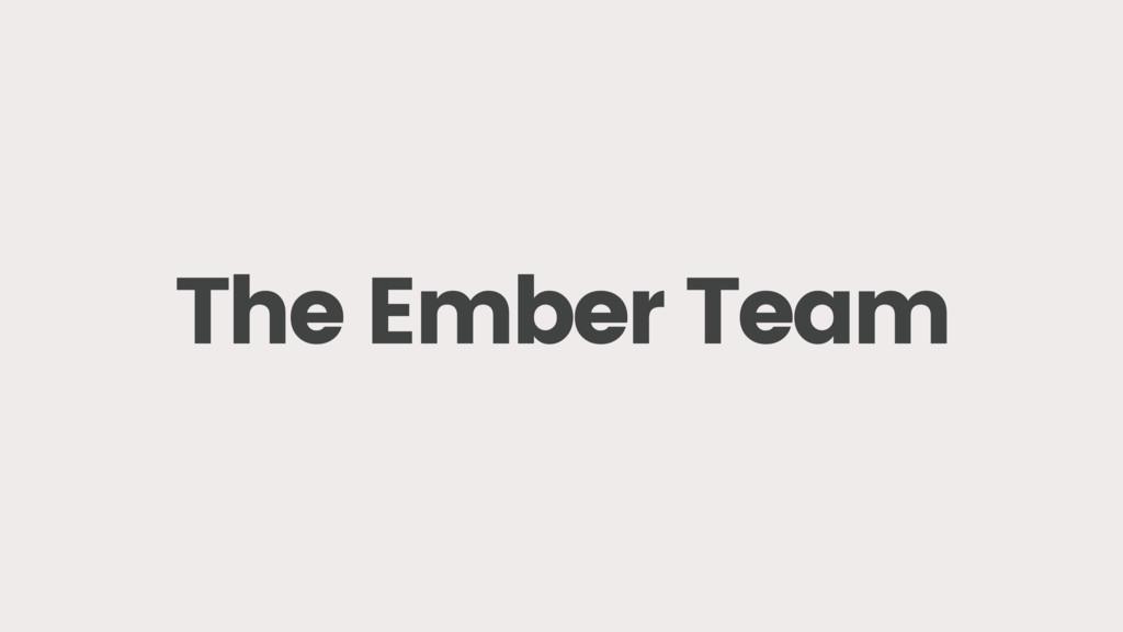The Ember Team