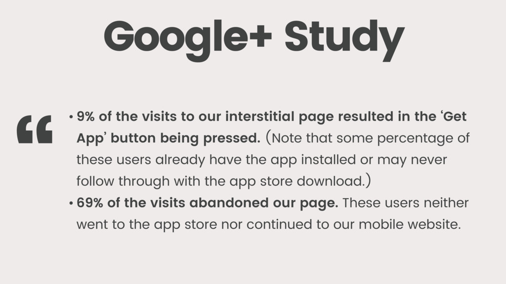 Google+ Study • 9% of the visits to our interst...