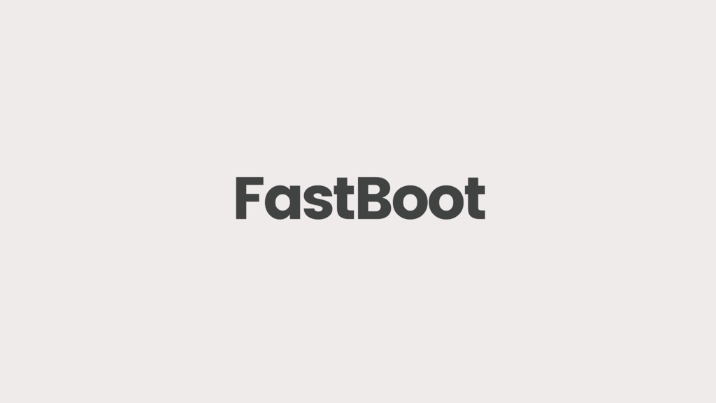 FastBoot