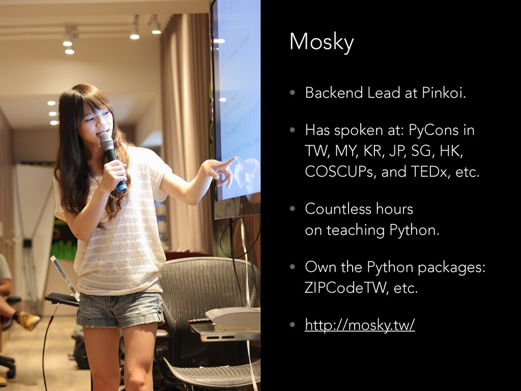 • Backend Lead at Pinkoi. • Has spoken at: PyCo...