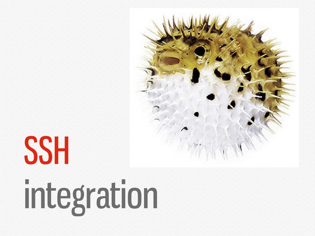 SSH integration