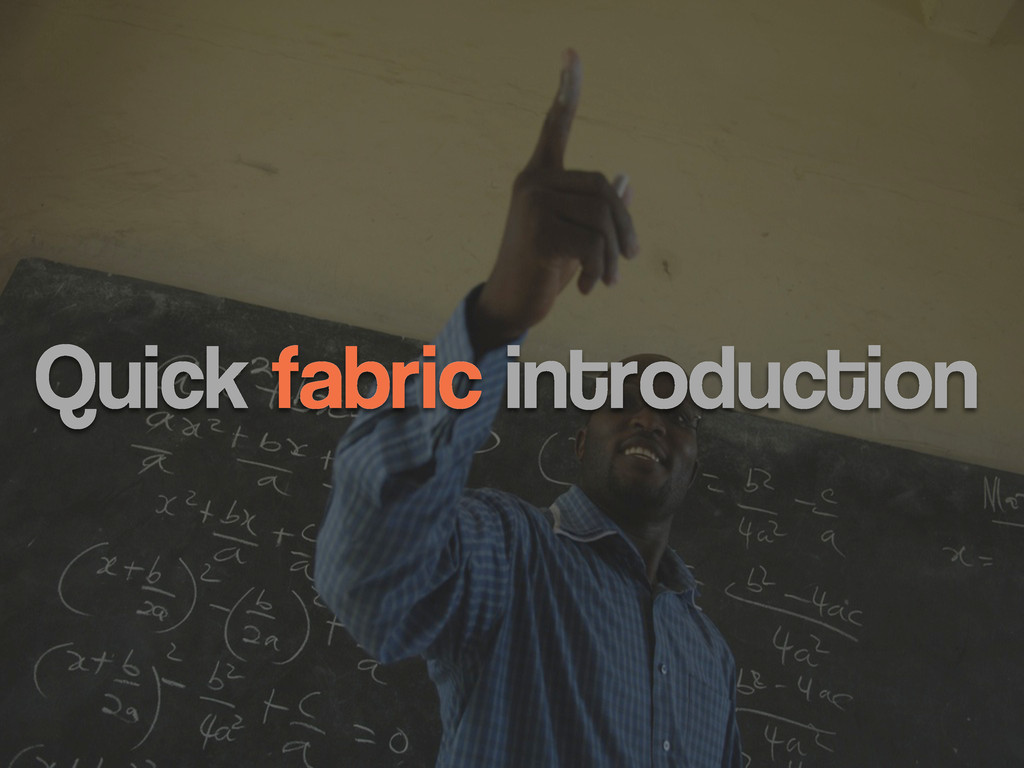 Quick fabric introduction