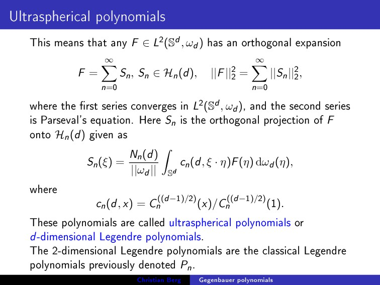 Ultraspherical polynomials This means that any ...