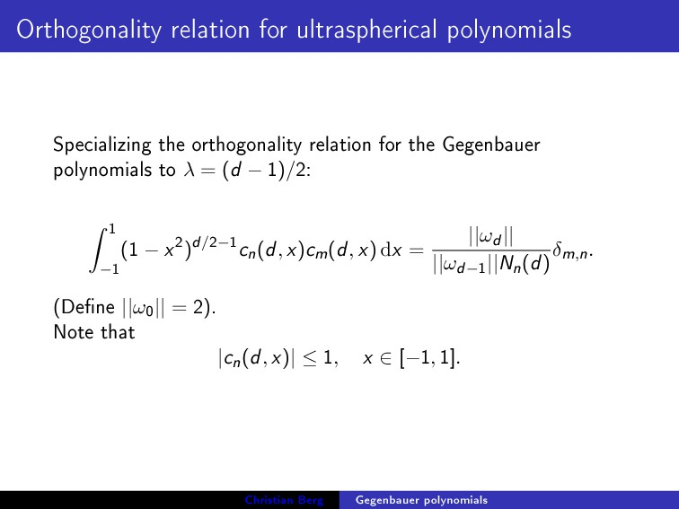 Orthogonality relation for ultraspherical polyn...