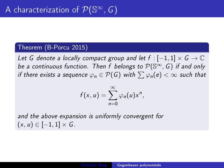 A characterization of P(S∞, G) Theorem (B-Porcu...