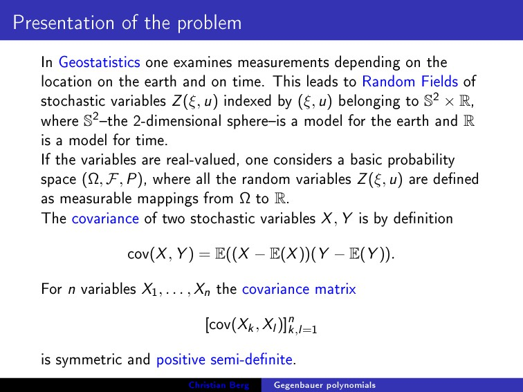 Presentation of the problem In Geostatistics on...