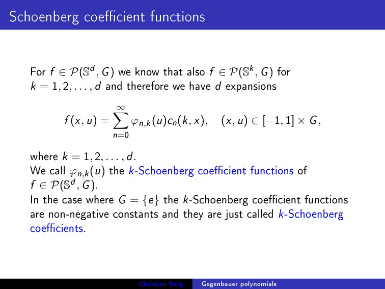 Schoenberg coecient functions For f ∈ P(S d, G...