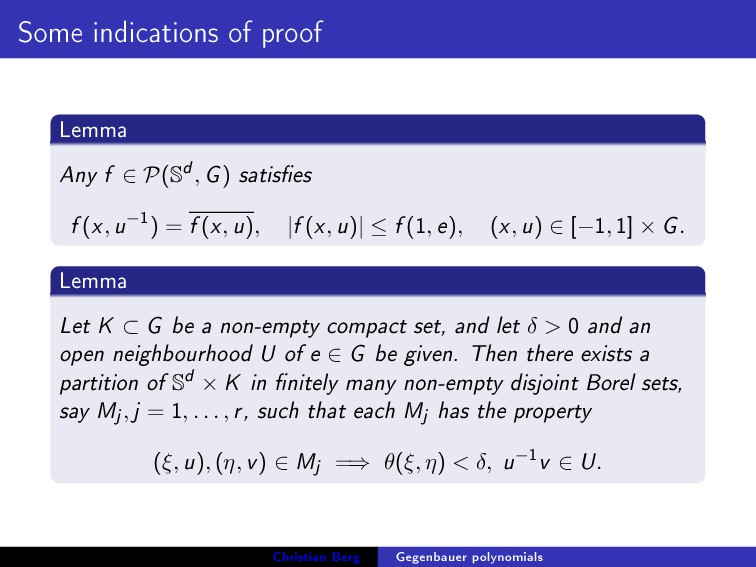 Some indications of proof Lemma Any f ∈ P(S d, ...