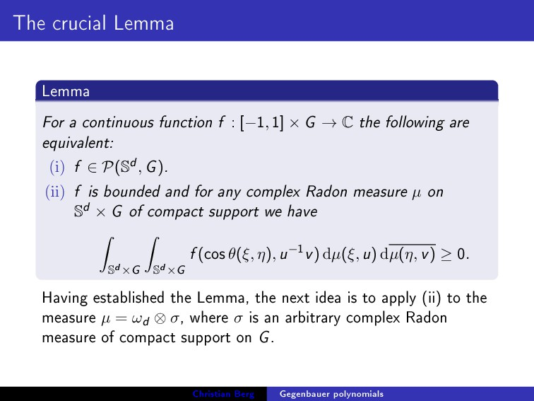 The crucial Lemma Lemma For a continuous functi...