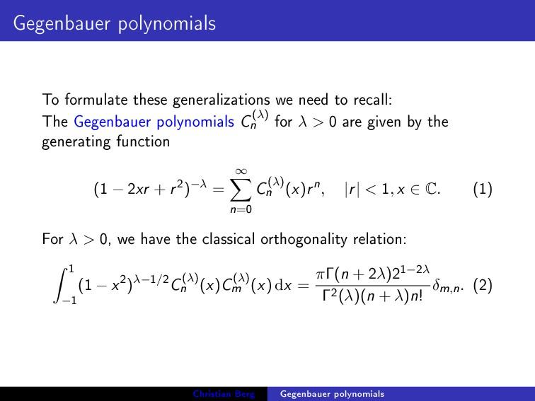 Gegenbauer polynomials To formulate these gener...