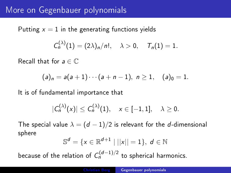 More on Gegenbauer polynomials Putting x = 1 in...