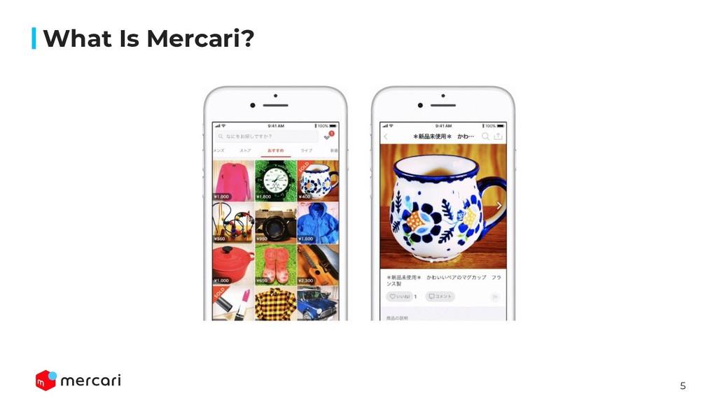 5 What Is Mercari?