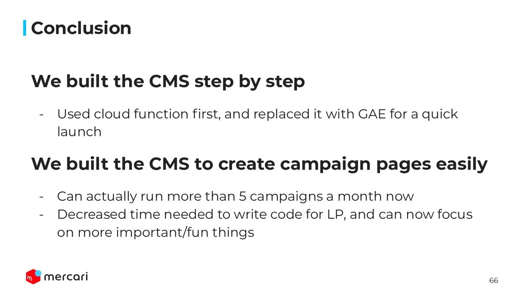 66 We built the CMS step by step - Used cloud f...