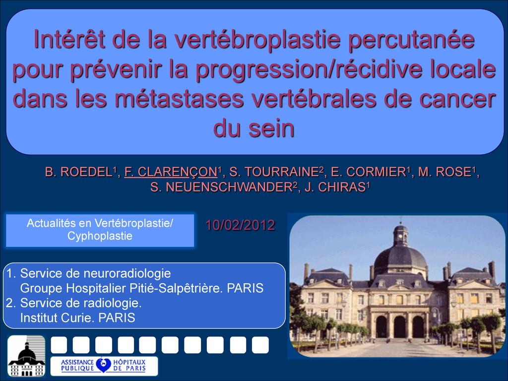 B. ROEDEL1, F. CLARENÇON1, S. TOURRAINE2, E. CO...