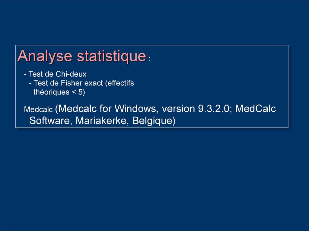 Analyse statistique : - Test de Chi-deux - Tes...