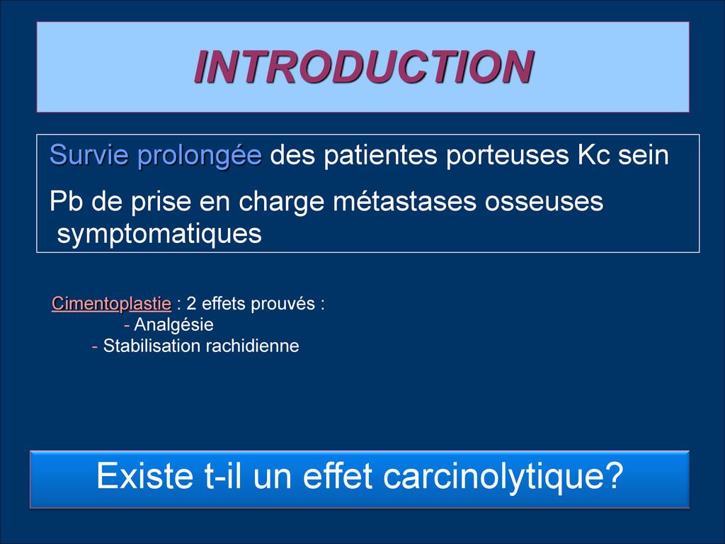 INTRODUCTION Existe t-il un effet carcinolytiqu...
