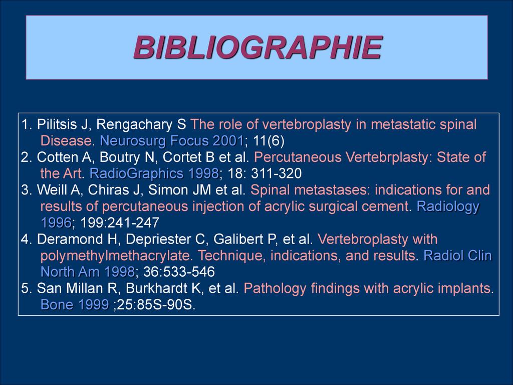1. Pilitsis J, Rengachary S The role of vertebr...