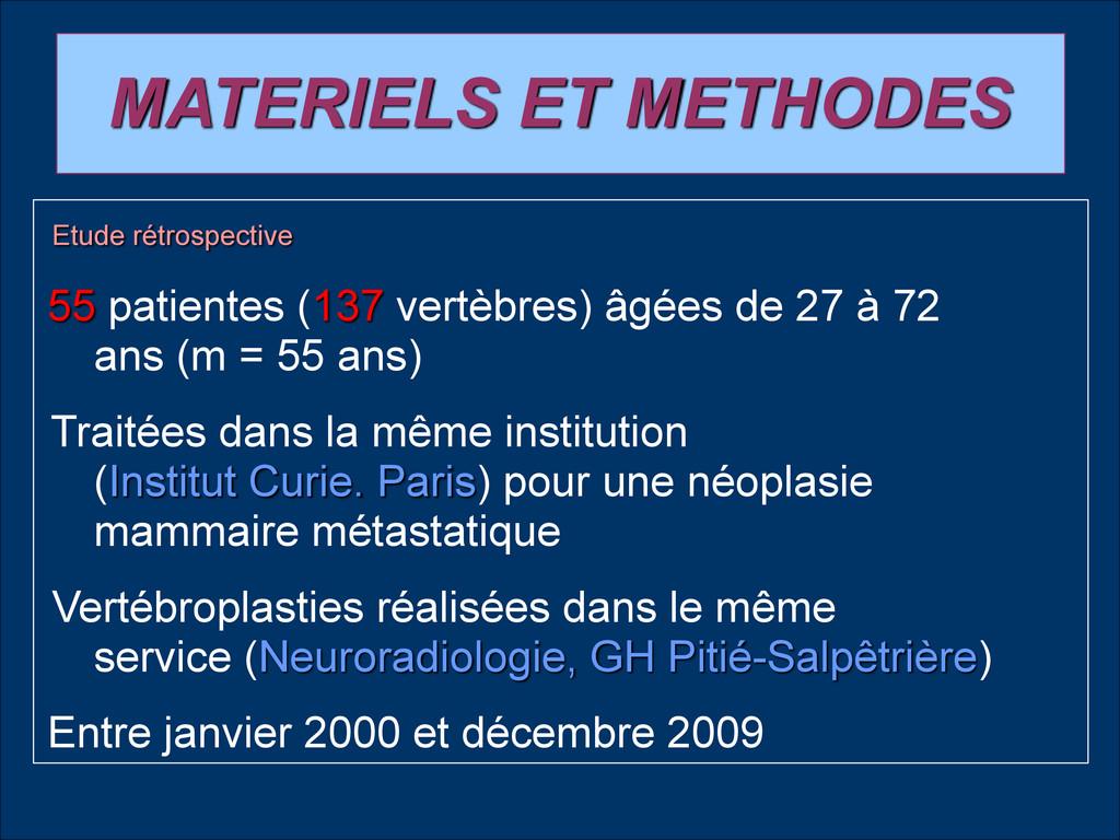 MATERIELS ET METHODES Etude rétrospective 55 pa...