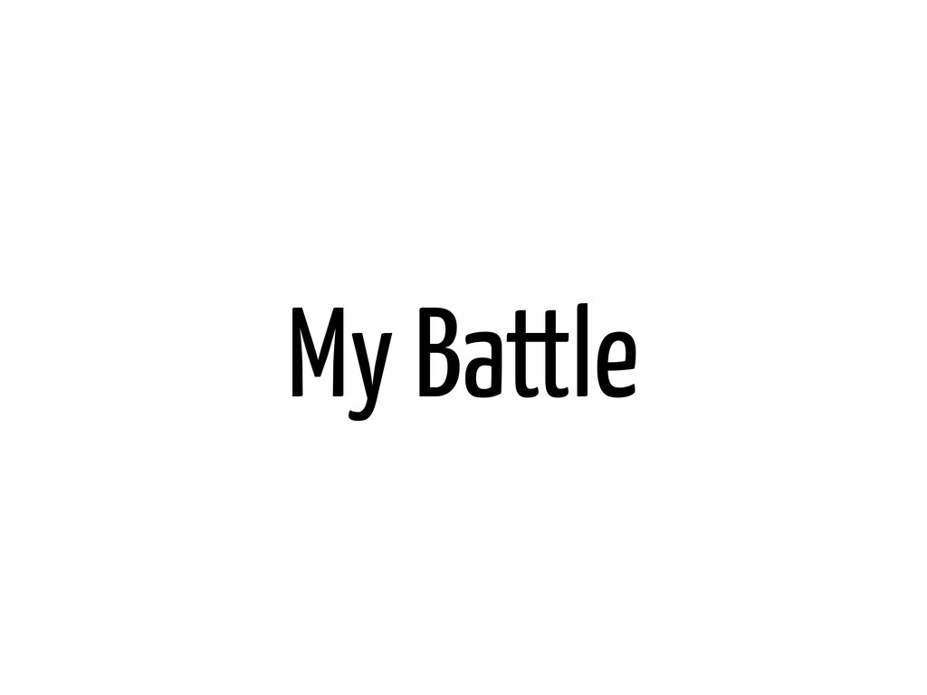 My Battle