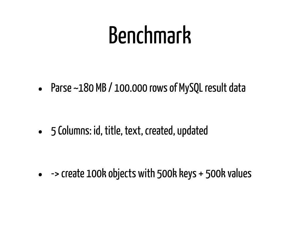 Benchmark • Parse ~180 MB / 100.000 rows of MyS...