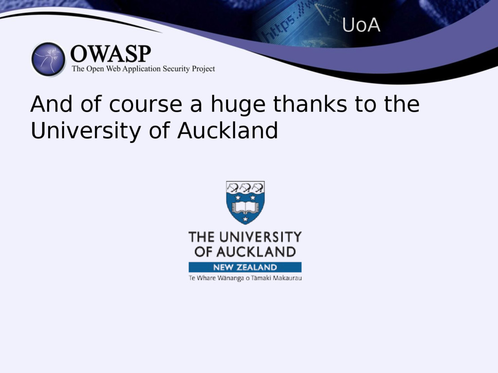 UoA And of course a huge thanks to the Universi...