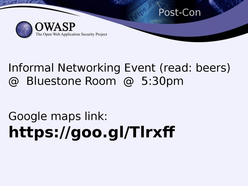 Post-Con Informal Networking Event (read: beers...