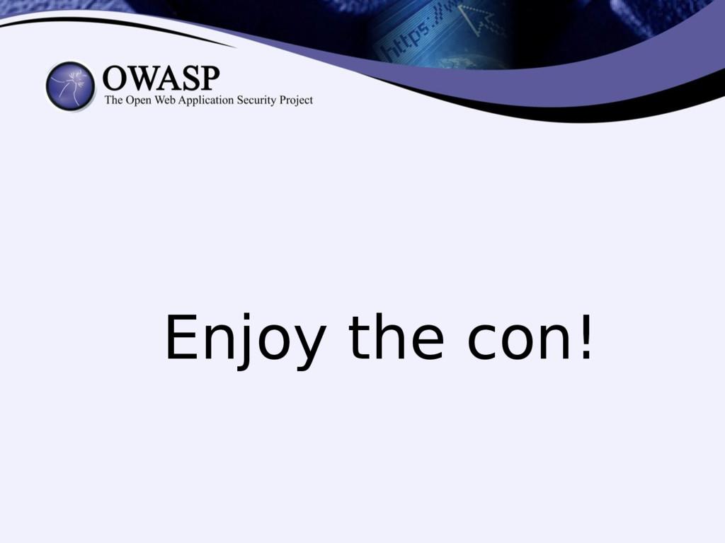 Enjoy the con!