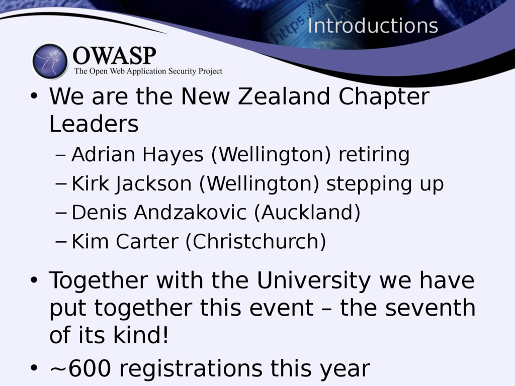 Introductions • We are the New Zealand Chapter ...