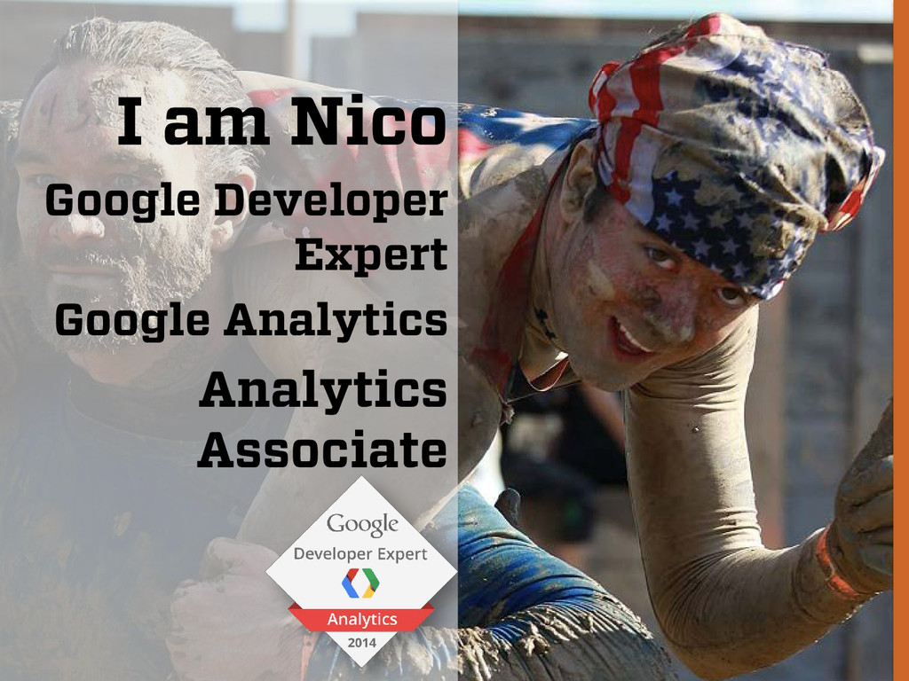 I am Nico Google Developer Expert Google Analyt...