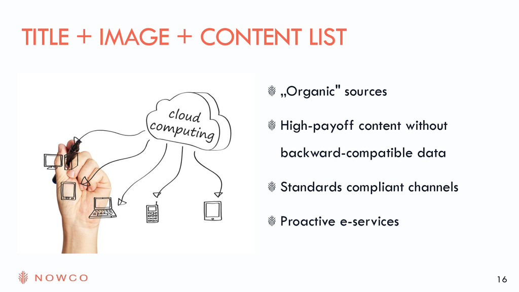 """Organic"" sources High-payoff content without b..."