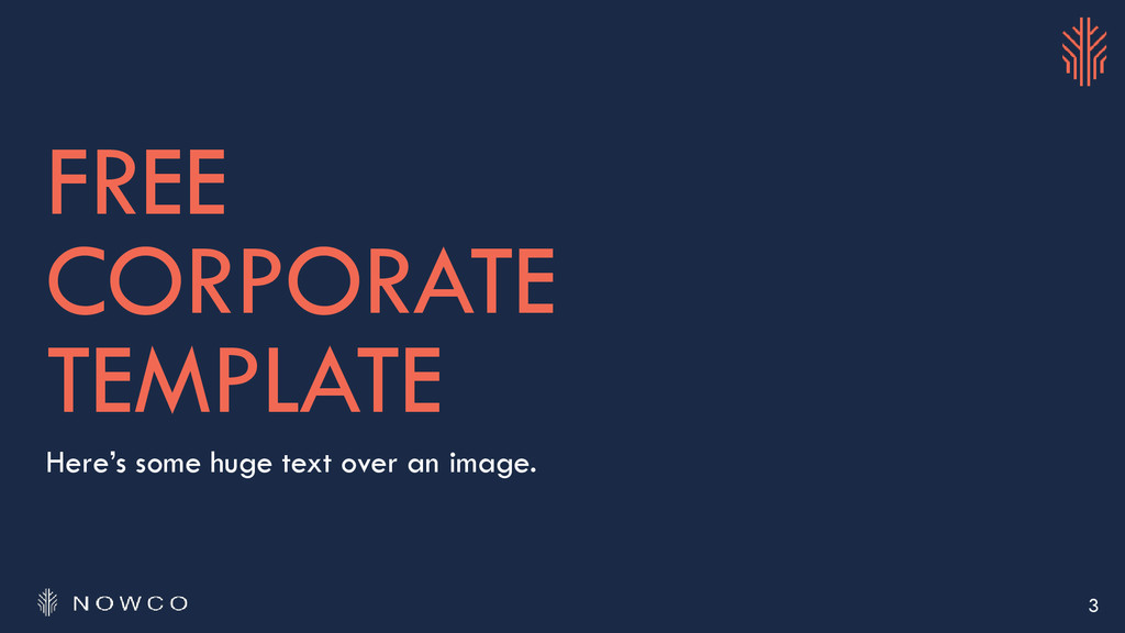 FREE CORPORATE TEMPLATE Here's some huge text o...