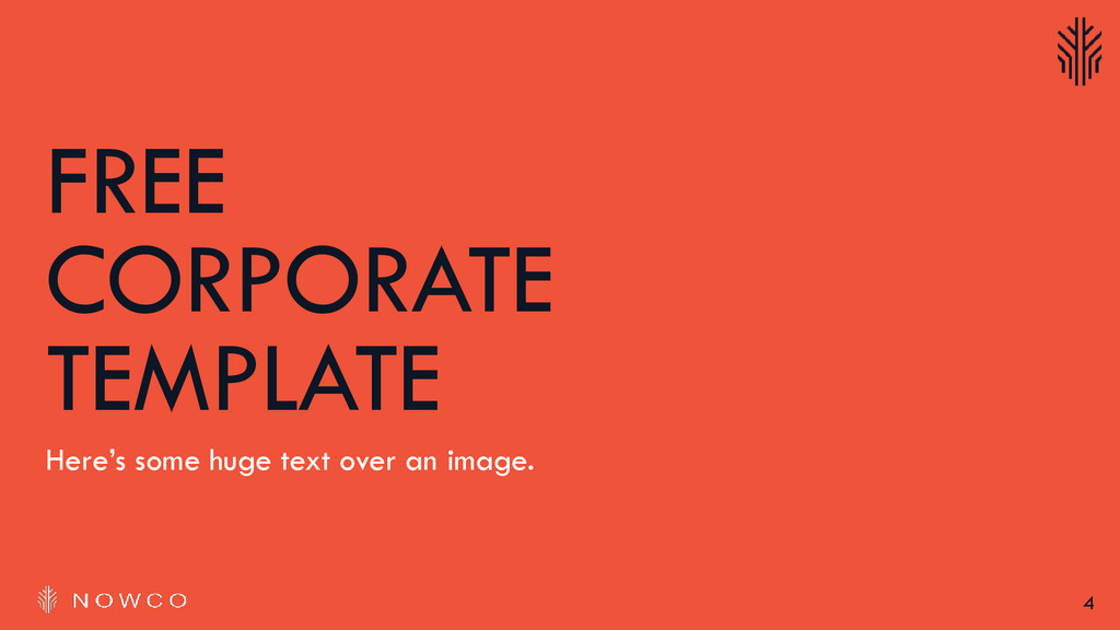 4 FREE CORPORATE TEMPLATE Here's some huge text...