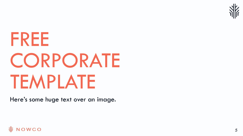 5 FREE CORPORATE TEMPLATE Here's some huge text...