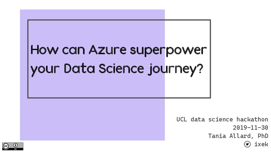 How can Azure superpower your Data Science jour...