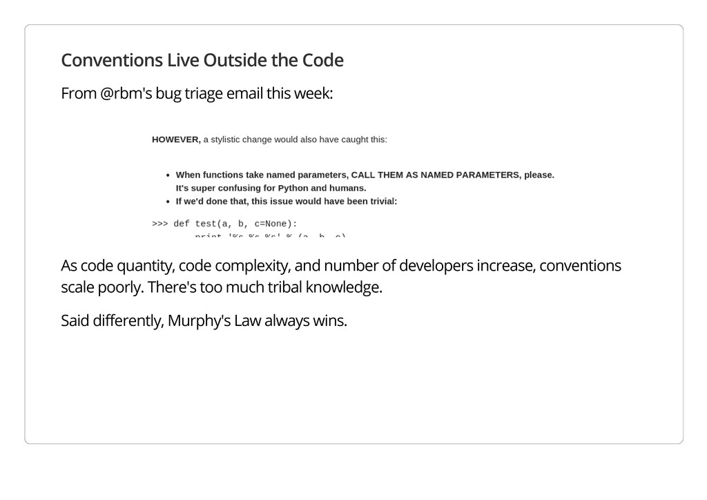 Conventions Live Outside the Code From @rbm's b...