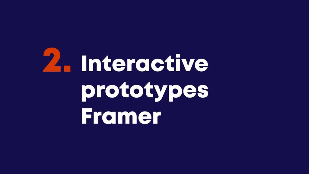 @JGFERREIRO @JGFERREIRO Interactive prototypes ...