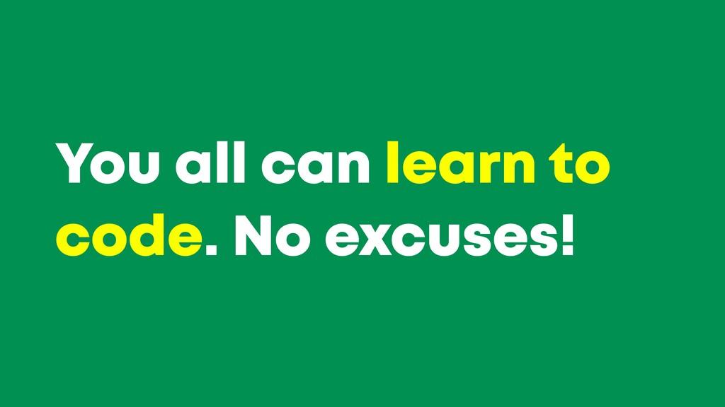 @JGFERREIRO @JGFERREIRO You all can learn to co...