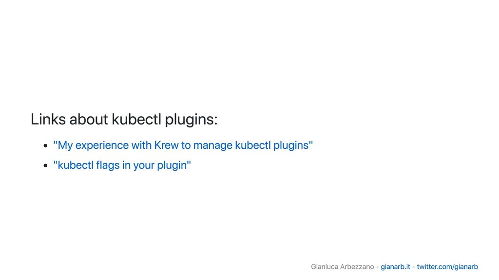 """Links about kubectl plugins: """"My experience wit..."""