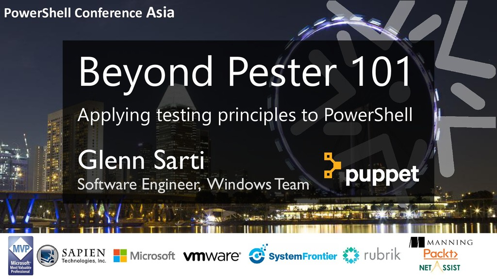 PowerShell Conference Asia Beyond Pester 101 Ap...