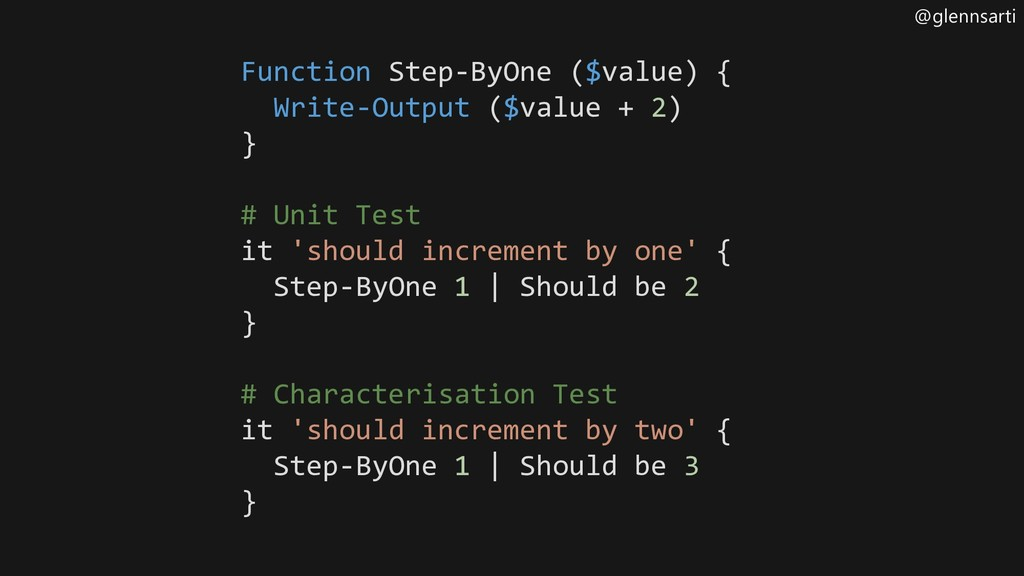 @glennsarti Function Step-ByOne ($value) { Writ...