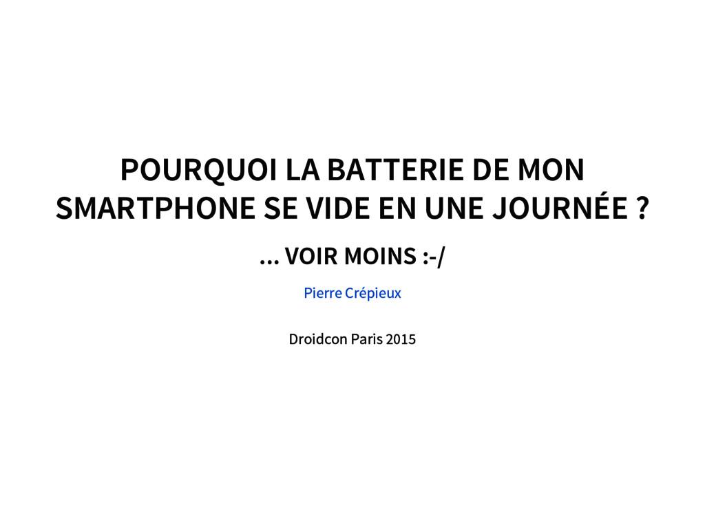 POURQUOI LA BATTERIE DE MON SMARTPHONE SE VIDE ...